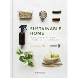 Sustainable Home Hardback Book