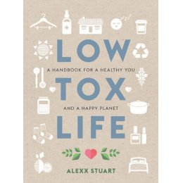 Low Tox Life Paperback Book