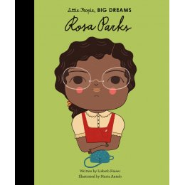 Little People Big Dreams Hardback Book: Rosa Parks
