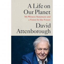 A Life on Our Planet Hardback Book