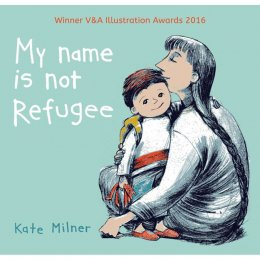 My Name Is Not Refugee Paperback Book