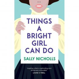 Things A Bright Girl Can Do Paperback Book